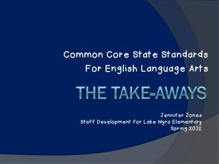 ELA Common Core Standards: The Take-Aways