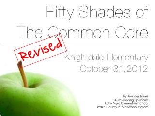 Fifty Shades of the Common Core for ELA: Revised