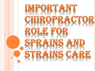 Effective Chiropractic Care for Sprains and Strains