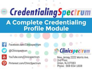 CredentialingSpectrum, A HIPAA Compliant, Secured and Cloud Based Complete Medical Credentialing Software