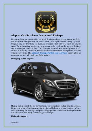 Airport Car Service – Drops And Pickups
