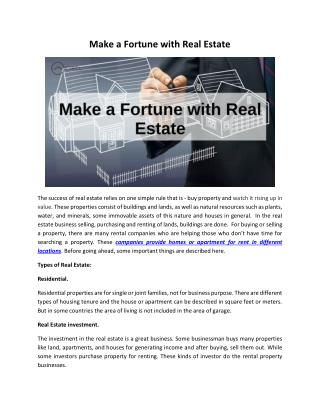 Make a Fortune with Real Estate