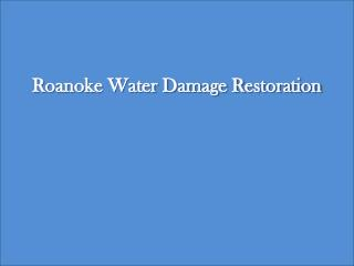 Water Damage Restoration Roanoke VA. Call (540) 613 1828