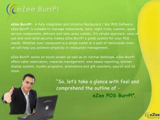 EZee BurrP - A fully integrated and Intuitive Restaurant