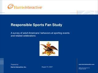Responsible Sports Fan Study