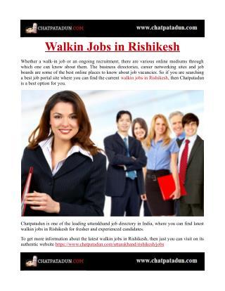 Walkin Jobs in Rishikesh