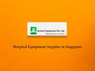 Hospital Equipments Services in Singapore