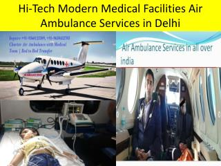 Low Fare and Emergency Air Ambulance Services in Delhi