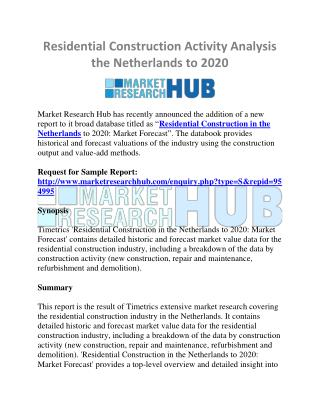 Residential Construction Activity Analysis the Netherlands to 2020