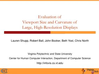 Evaluation of  Viewport Size and Curvature of  Large, High-Resolution Displays