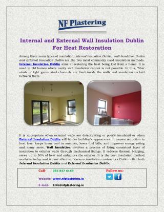 Internal and External Wall Insulation Dublin For Heat Restoration