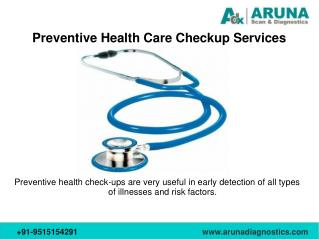 Regular Health Checkup Services in Aruna Diagnostics