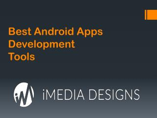 Best Android Apps Development Tools