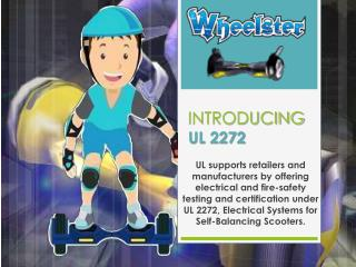 Wheelster Hoverboard Is Now UL2272 Certified