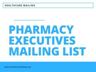 Pharmacy Executives Mailing List