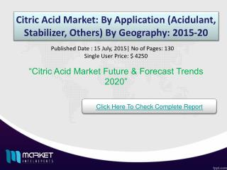 Citric Acid Market Share, Size, Forecast and Trends by 2020