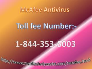 Dial McAfee Antivirus Phone Number 1-844-353-6003