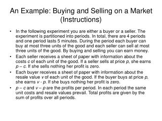 An Example: Buying and Selling on a Market Instructions