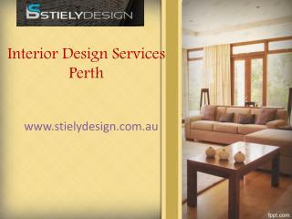 Interior Design Firms Perth - visit us stielydesign.com.au