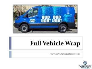 Full Vehicle Wrap - Advertising Vehicles