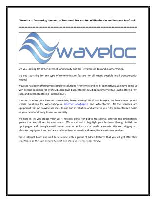 Waveloc – Presenting Innovative Tools and Devices for WifiLeoforeio and Internet Leoforeio