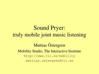 Sound Pryer: