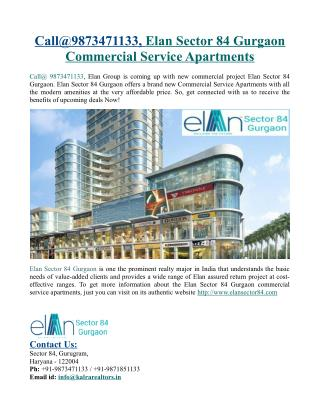 Call@9873471133, Elan Sector 84 Gurgaon Commercial Service Apartments