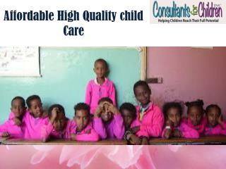 Affordable High Quality child Care