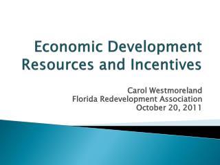Economic Development Resources and Incentives