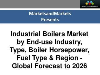Industrial Boilers Market worth 17.77 Billion USD by 2026
