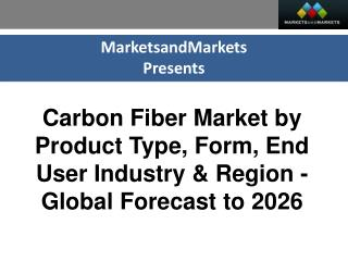 Carbon Fiber Market worth 8.00 Billion USD by 2026