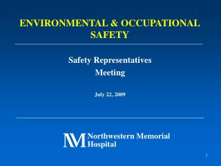 Safety Representatives Meeting  July 22, 2009