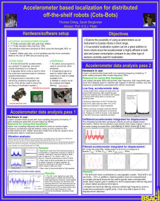 Accelerometer based localization for distributed  off-the-shelf robots Cots-Bots    Thomas Cheng, Sarah Bergbreiter Advi