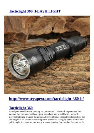 http://www.tryapext.com/tacticlight-360-it/