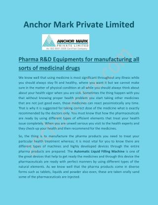 Automatic Liquid Filling Machine, Pharma R&D Equipments - Anchormark