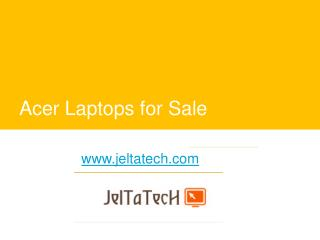 Acer Laptops for Sale - www.jeltatech.com