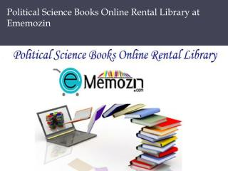 Political Science Books Online Rental Library at Ememozin