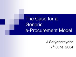The Case for a Generic e-Procurement Model