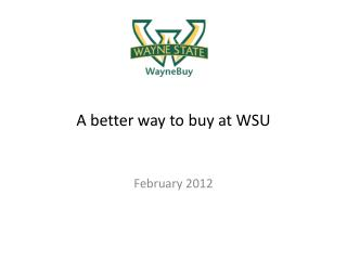 A better way to buy at WSU