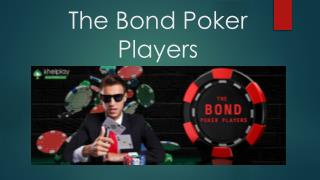 The Bond Poker Players