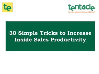 30 Ways to Improve the Productivity of Your Inside Sales Team