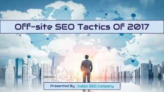 Off site SEO tactics of 2017