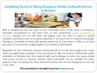 Amplifying Needs for Hiring Emergency Mobile Locksmith Services in Brisbane