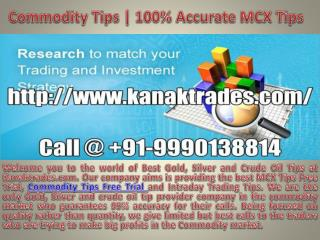 Commodity Tips | Accurate MCX Trading Tips
