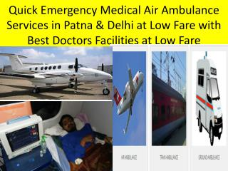 Low Cost Medivic Aviation Air Ambulance Services in Patna and Delhi