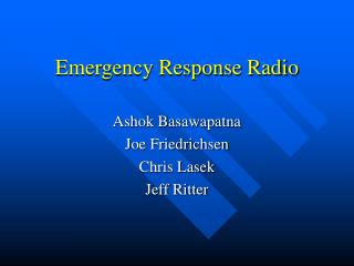 Emergency Response Radio