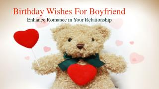 Birthday Wishes for Boyfriend – Enhance Romance in Your Relationship