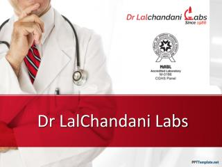 Path Labs in South Delhi - DrLalChandanilabs
