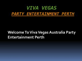 Party Ideas Perth | Viva Vegas