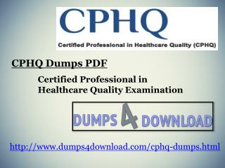 How To Pass NAHQ CPHQ Dumps Question Answers